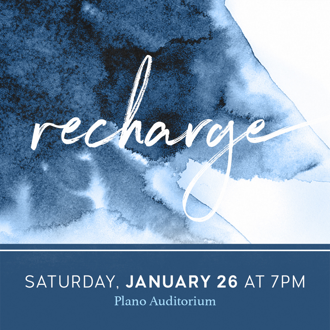 Recharge, Saturday, January 26 at 7 PM in the Plano Auditorium
