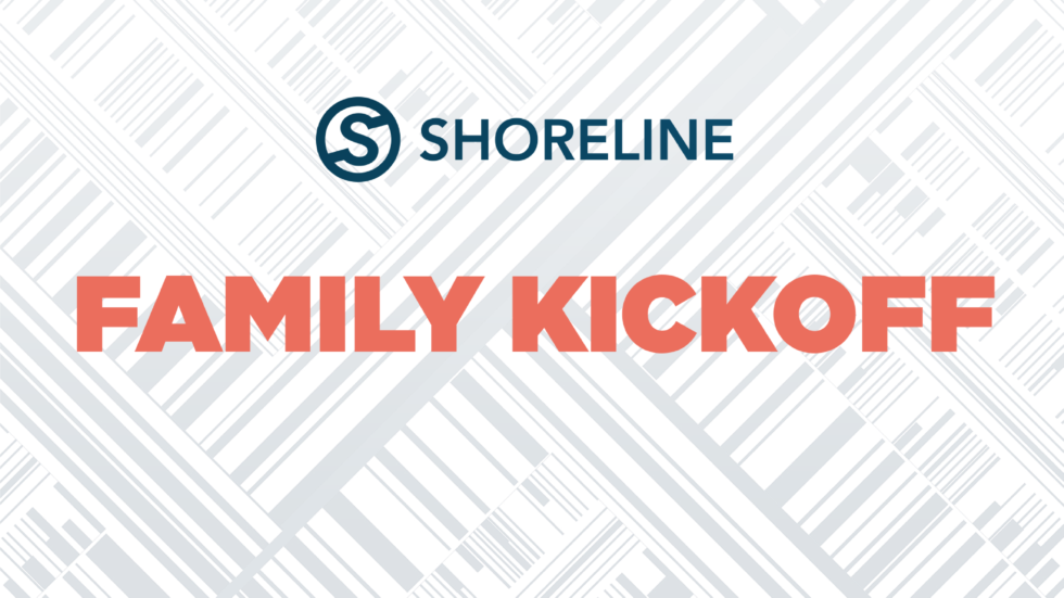 2019 08 Shoreline Family Kickoff Current 1920X1080
