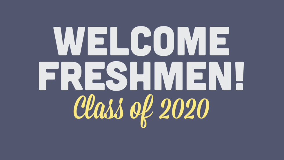 High School Welcome Freshmen 16