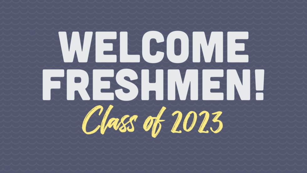 Welcome Freshmen 19 Slide
