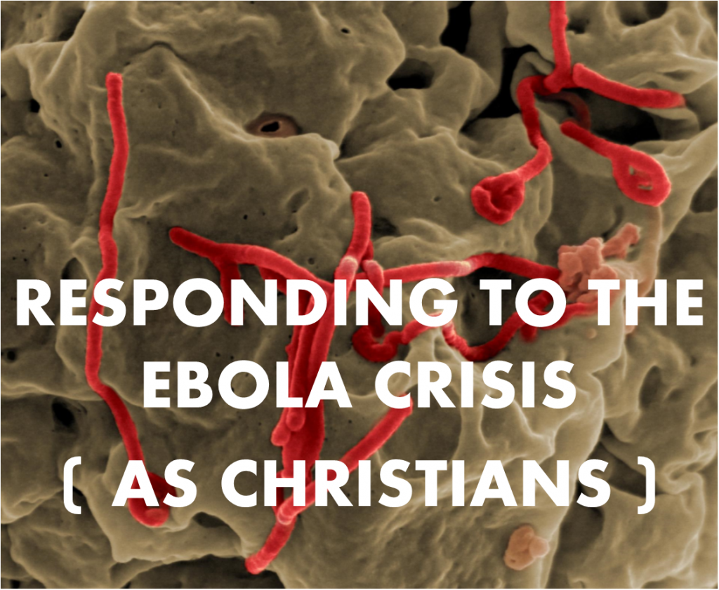 ebola as Christians